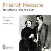 """""""Ecce homo"""" – Eine Anthologie - Zusammengestellt und gelesen von Axel Grube"""