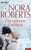 Nora Roberts: Das schönste Geschenk ★★★★