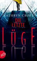 Kathryn Croft: Die letzte Lüge ★★★★