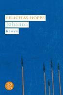Felicitas Hoppe: Johanna