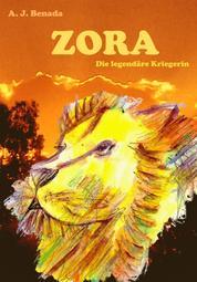 ZORA - Die legendäre Kriegerin
