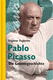 Pablo Picasso - Die Lebensgeschichte