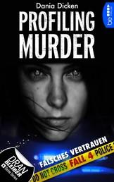 Profiling Murder - Fall 4 - Falsches Vertrauen