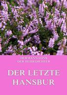 Hermann Löns: Der letzte Hansbur ★★★★★