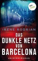 Irene Rodrian: Das dunkle Netz von Barcelona ★★★★★