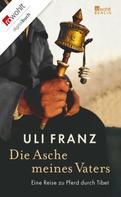 Uli Franz: Die Asche meines Vaters ★★★★★
