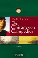 Wolf Serno: Der Chirurg von Campodios ★★★★
