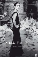 Anne Linsel: Pina Bausch ★★★★