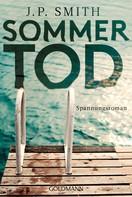 J.P. Smith: Sommertod ★★★