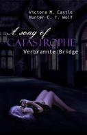 Victoria M. Castle: A song of Catastrophe