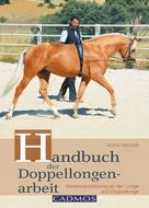Horst Becker: Handbuch der Doppellongenarbeit ★★★★