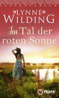 Lynne Wilding: Im Tal der roten Sonne ★★★★