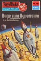 Ernst Vlcek: Perry Rhodan 890: Auge zum Hyperraum ★★★★★
