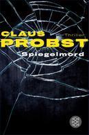 Dr. Claus Probst: Spiegelmord ★★★★