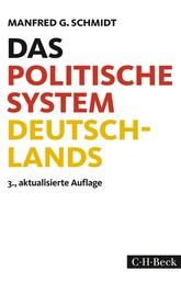 Das politische System Deutschlands - Institutionen, Willensbildung und Politikfelder