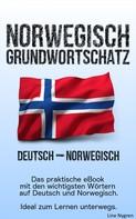 Line Nygren: Grundwortschatz Deutsch - Norwegisch