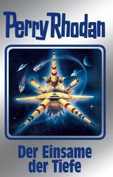 """Perry Rhodan 149: Der Einsame der Tiefe (Silberband) - 7. Band des Zyklus """"Chronofossilien"""""""