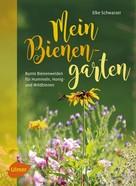 Elke Schwarzer: Mein Bienengarten ★★★★★