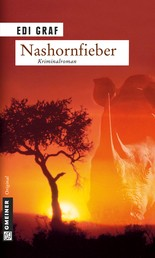Nashornfieber - Ein Afrika-Krimi