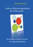 Reinhard Gobrecht: Zeitlose Wahrheitsgedanken der Philosophie