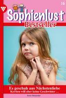 Anne Alexander: Sophienlust Bestseller 16 – Familienroman