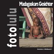 Gesichter Madagaskars - fotolulu's Bildband 1