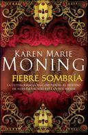 Karen Marie Moning: Fiebre sombría ★★★★★