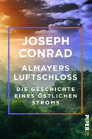 Joseph Conrad: Almayers Luftschloss