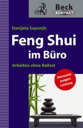 Feng Shui im Büro - Arbeiten ohne Ballast