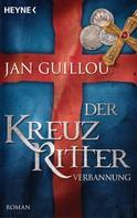 Jan Guillou: Der Kreuzritter - Verbannung ★★★★
