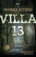 Henrike Jütting: Villa 13 ★★★★