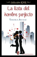 Tamara Araoz: La lista del hombre perfecto