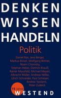 Philipp Müller: Denken Wissen Handeln Politik
