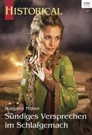 Margaret Moore: Sündiges Versprechen im Schlafgemach