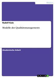 Modelle des Qualitätsmanagements