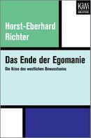 Horst-Eberhard Richter: Das Ende der Egomanie