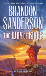 The Way of Kings - Book One of the Stormlight Archive