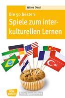 Wilma Osuji: Die 50 besten Spiele zum interkulturellen Lernen - eBook ★★