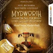 Mord beim Maskenball - Mydworth - Ein Fall für Lord und Lady Mortimer 4 (Ungekürzt)