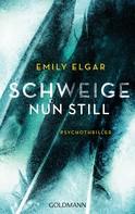 Emily Elgar: Schweige nun still ★★★★