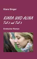 Kiara Singer: Kiara und Alina