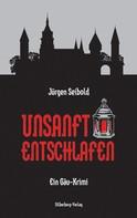 Jürgen Seibold: Unsanft entschlafen ★★★★