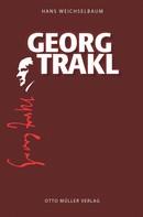 Hans Weichselbaum: Georg Trakl