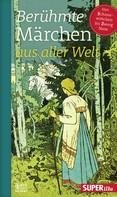Various: Berühmte Märchen aus aller Welt Band 4