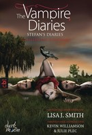 Lisa J. Smith: The Vampire Diaries - Stefan's Diaries - Schatten des Schicksals ★★★★