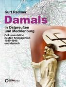 Kurt Redmer: Damals in Ostpreußen und Mecklenburg ★★★