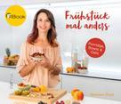 Barbara Prast: Frühstück mal anders