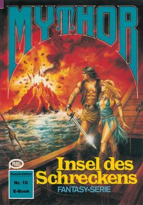 Mythor 10: Insel des Schreckens