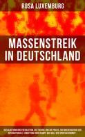 Rosa Luxemburg: Massenstreik in Deutschland