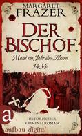 Margaret Frazer: Der Bischof. Mord im Jahr des Herrn 1434 ★★★★